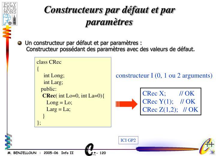 constructeur I (0, 1 ou 2 arguments)