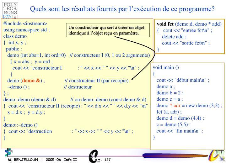Un constructeur qui sert à créer un objet identique à l'objet reçu en paramètre.