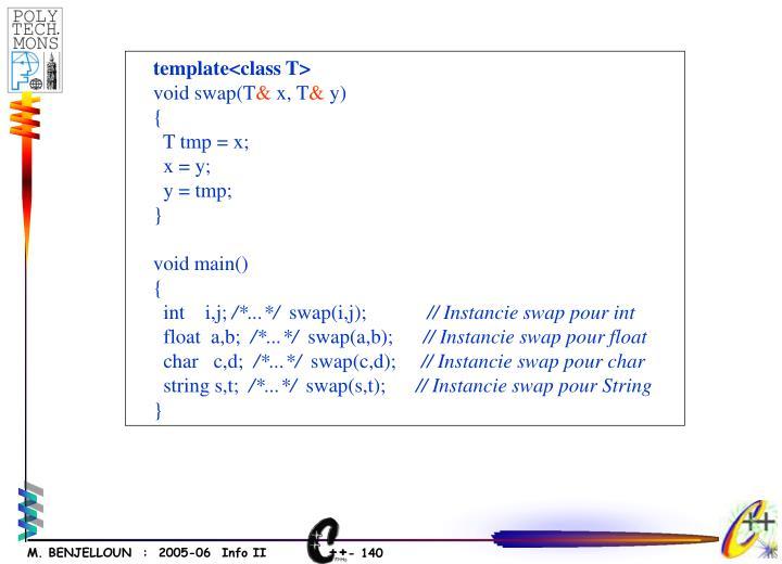 template<class T>