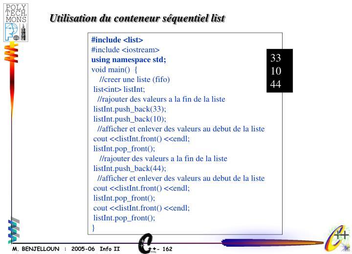 Utilisation du conteneur séquentiel list