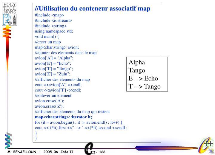 //Utilisation du conteneur associatif map