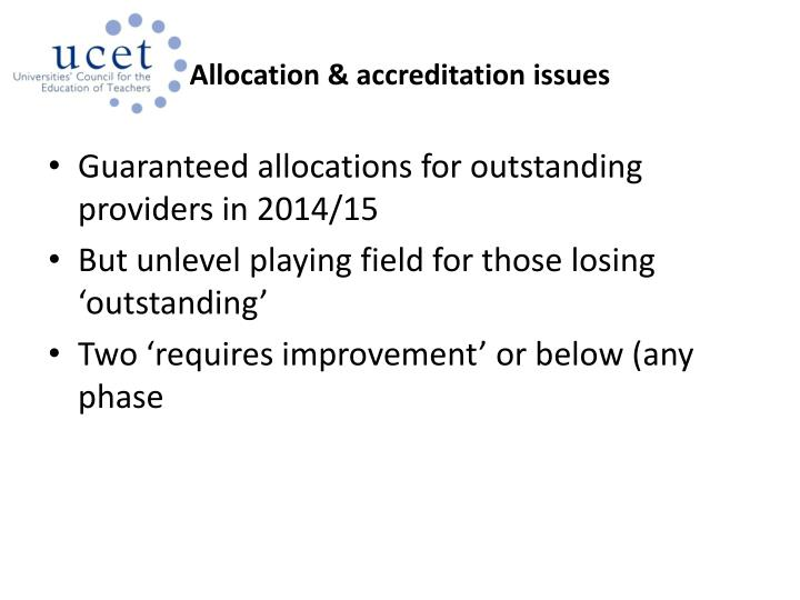 Allocation & accreditation issues