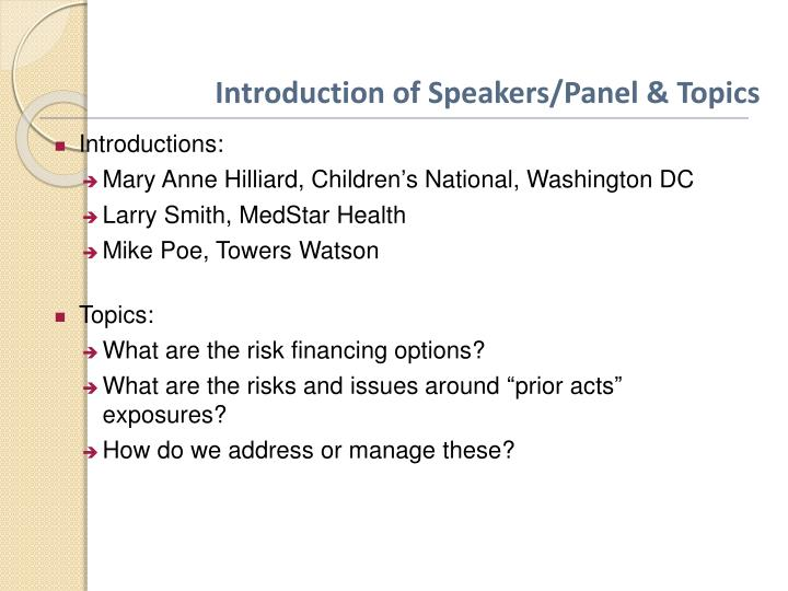 Introduction of Speakers/Panel & Topics
