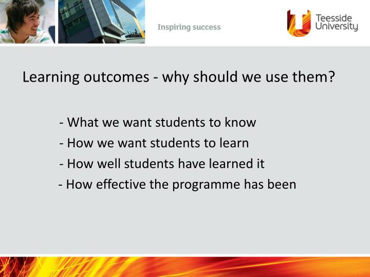 Learning outcomes - why should we use them?