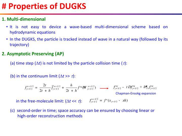 # Properties of DUGKS