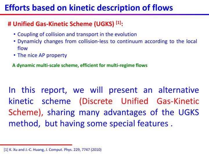 Efforts based on kinetic description of flows