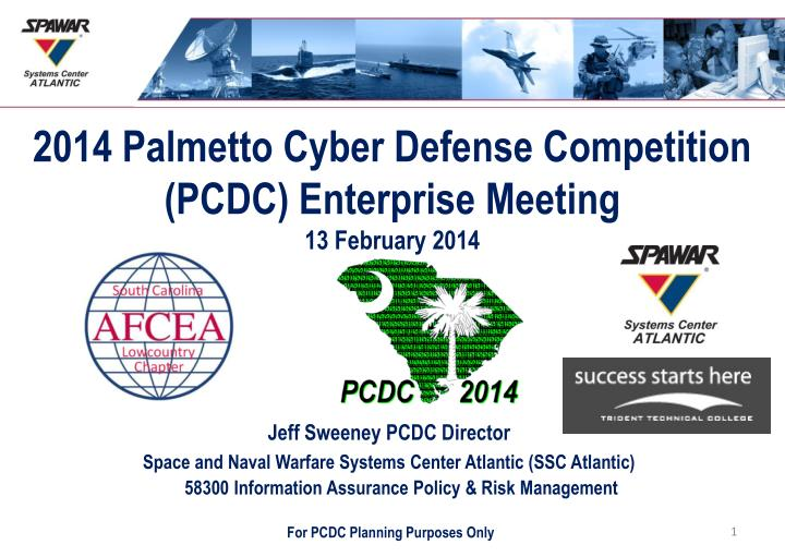 2014 Palmetto Cyber Defense Competition (PCDC) Enterprise Meeting