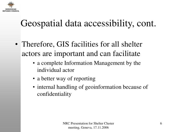 Geospatial data accessibility, cont.