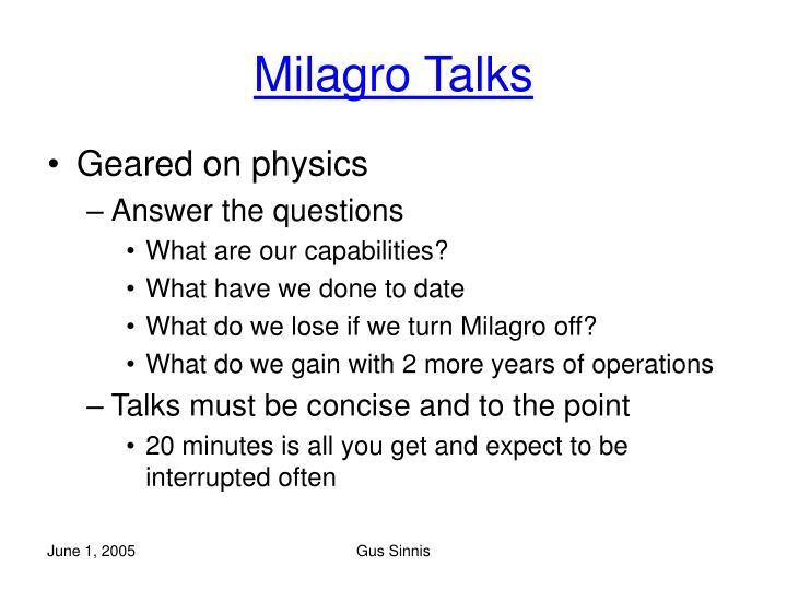 Milagro Talks