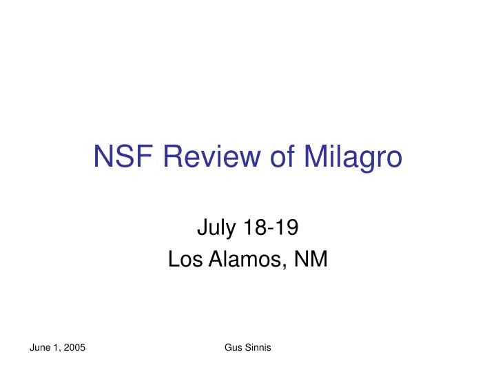 Nsf review of milagro