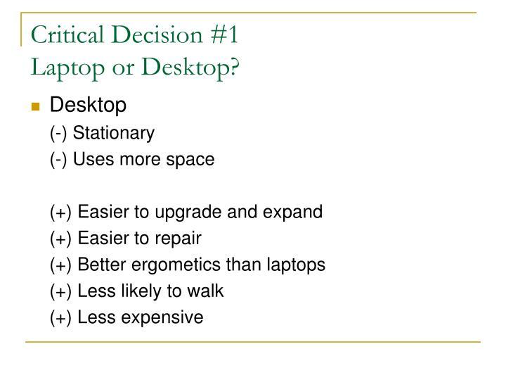 Critical Decision #1