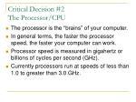 critical decision 2 the processor cpu