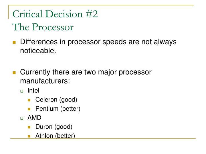 Critical Decision #2