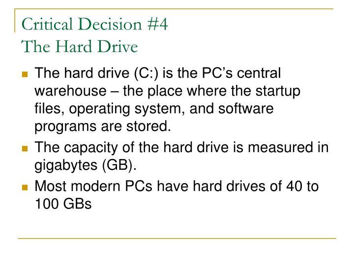 Critical Decision #4