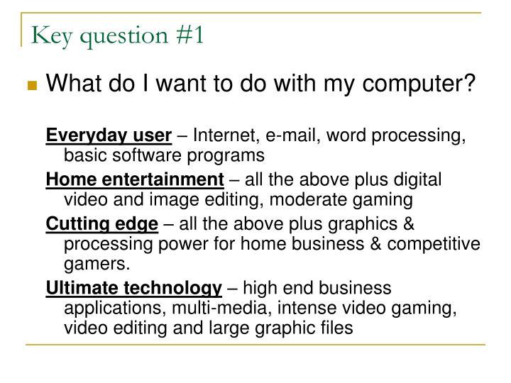 Key question #1