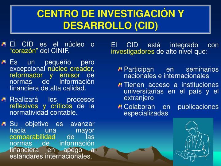 CENTRO DE INVESTIGACIÓN Y DESARROLLO (CID)