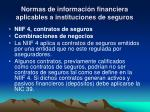 normas de informaci n financiera aplicables a instituciones de seguros11