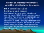 normas de informaci n financiera aplicables a instituciones de seguros12