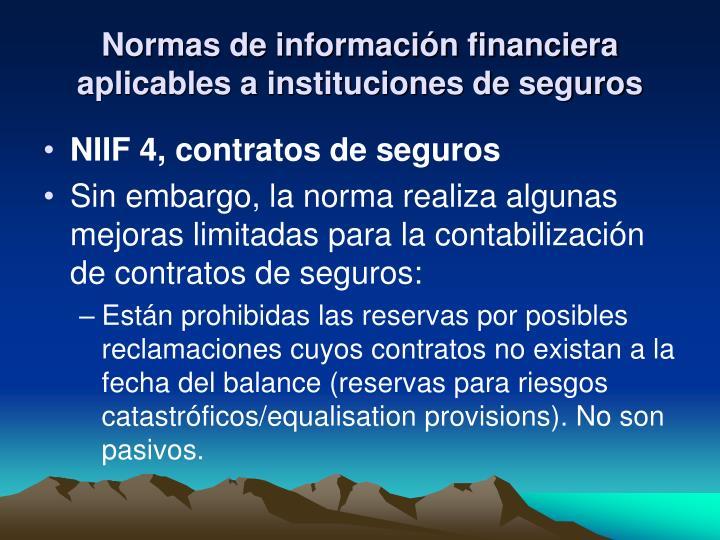 Normas de información financiera aplicables a instituciones de seguros