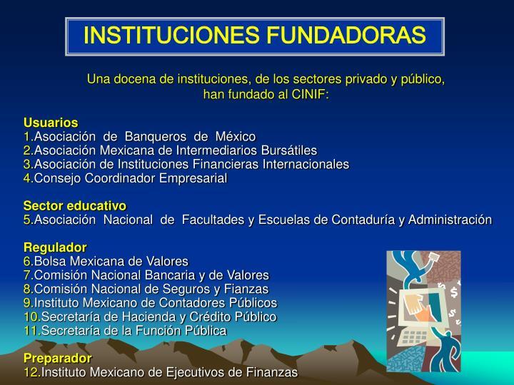 INSTITUCIONES FUNDADORAS
