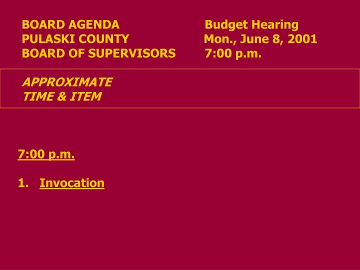 BOARD AGENDA           Budget Hearing