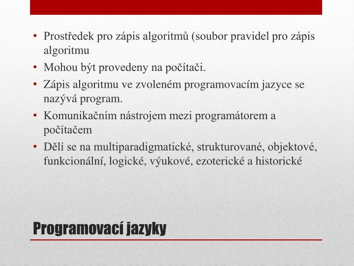 Prostředek pro zápis algoritmů (soubor pravidel pro zápis algoritmu