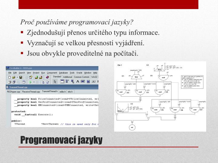 Proč používáme programovací jazyky?