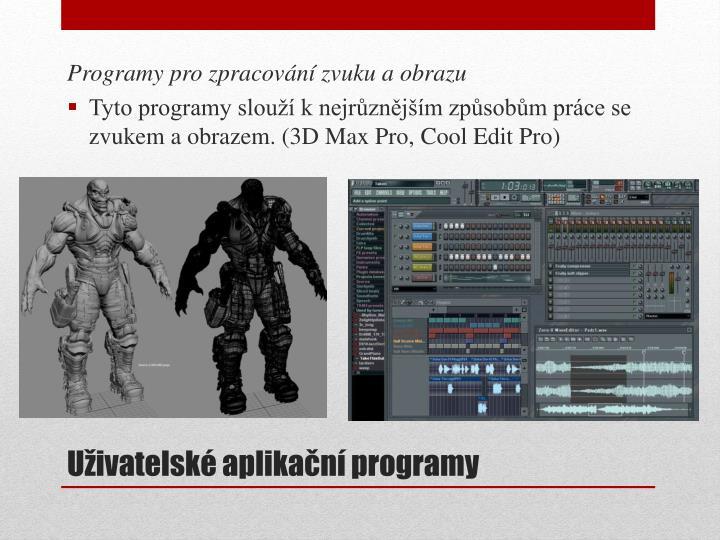 Programy pro zpracování zvuku a obrazu