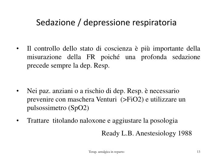 Sedazione / depressione respiratoria