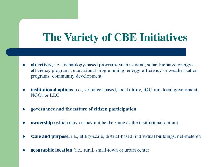 The Variety of CBE Initiatives