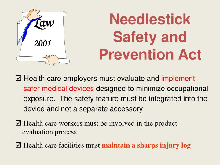 Needlestick Safety and Prevention Act