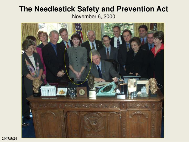 The Needlestick Safety and Prevention Act