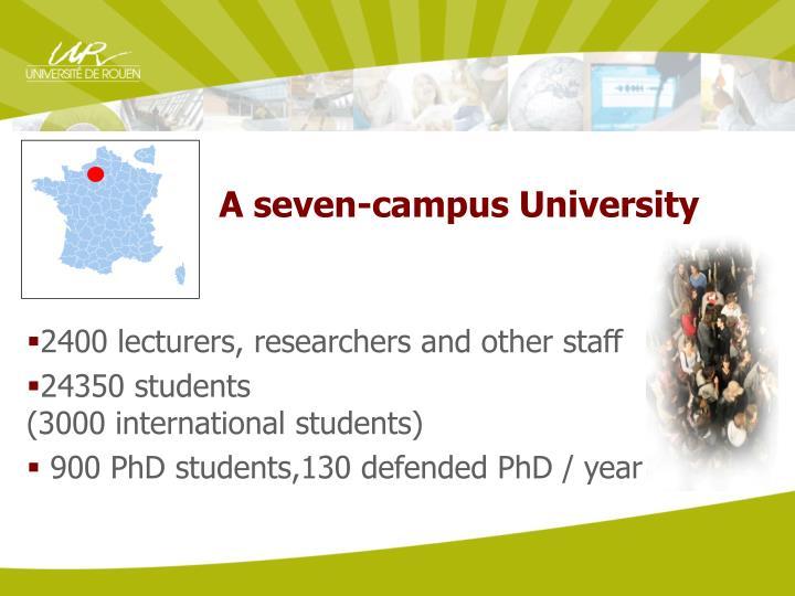 A seven-campus University