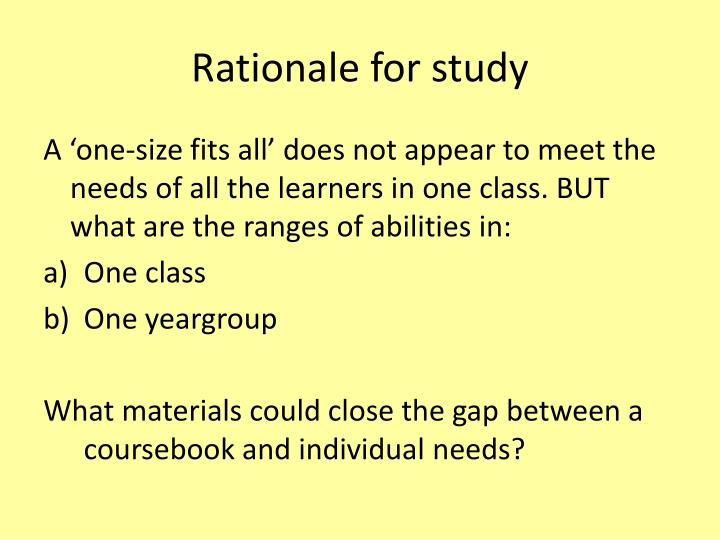 Rationale for study