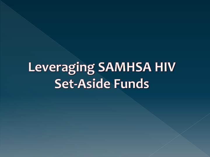 Leveraging SAMHSA HIV