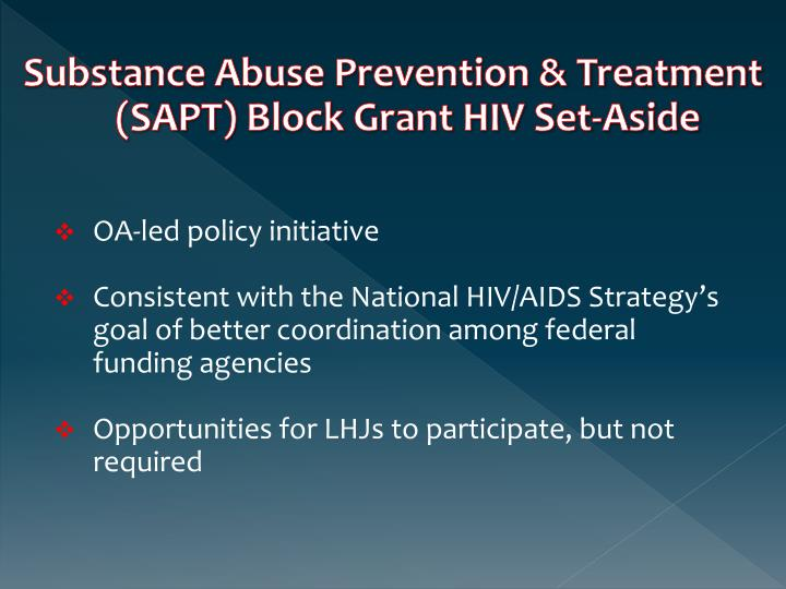Substance Abuse Prevention & Treatment (SAPT) Block Grant HIV Set-Aside