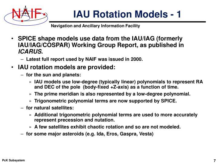 IAU Rotation Models - 1