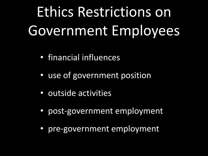 Ethics Restrictions on