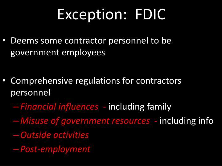 Exception:  FDIC
