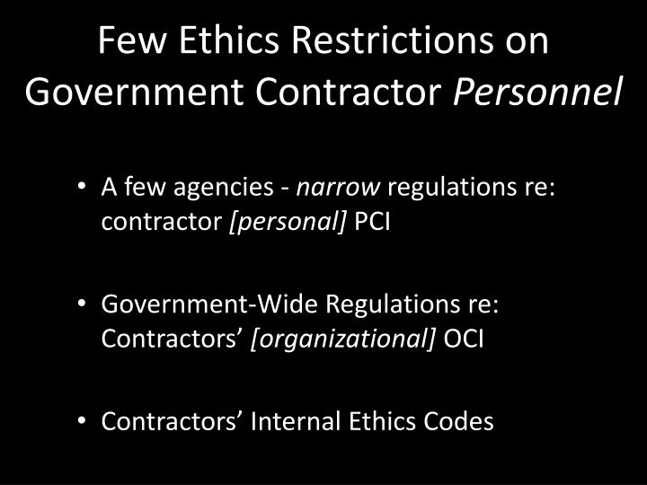 Few Ethics Restrictions on