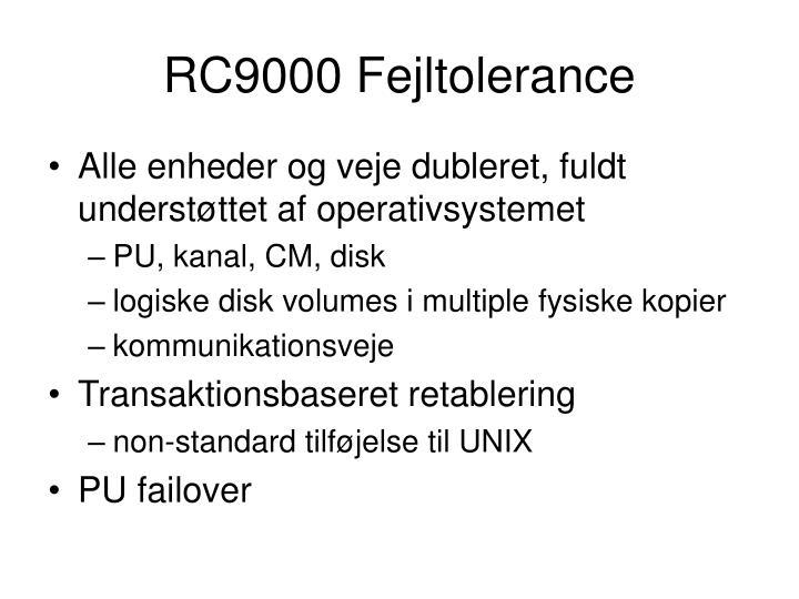 RC9000 Fejltolerance