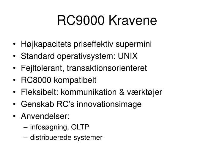 RC9000 Kravene