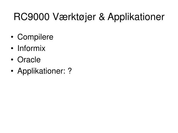 RC9000 Værktøjer & Applikationer