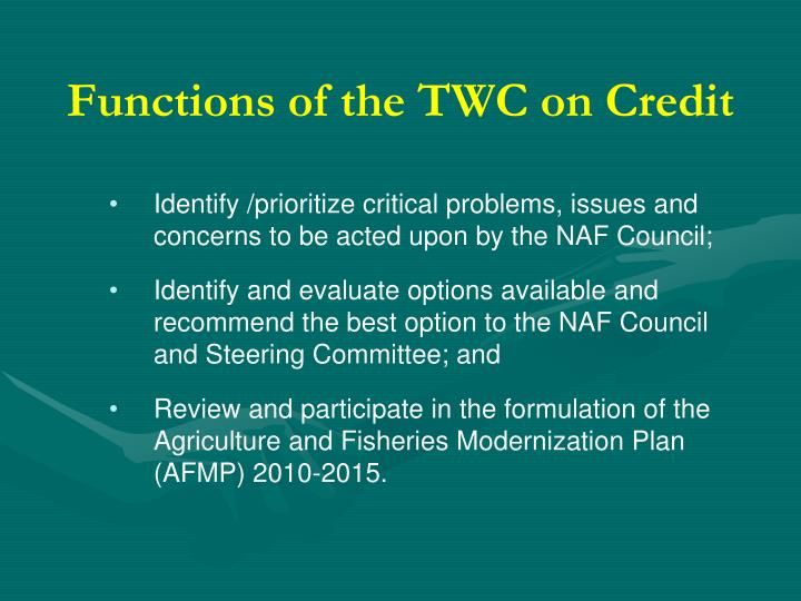 Functions of the TWC on Credit