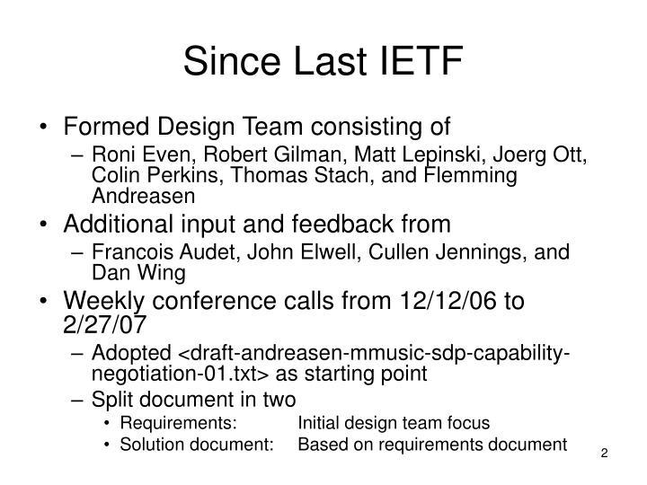 Since Last IETF
