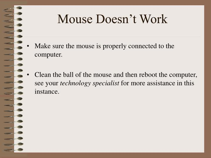Mouse Doesn't Work