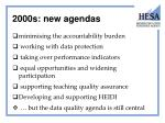 2000s new agendas