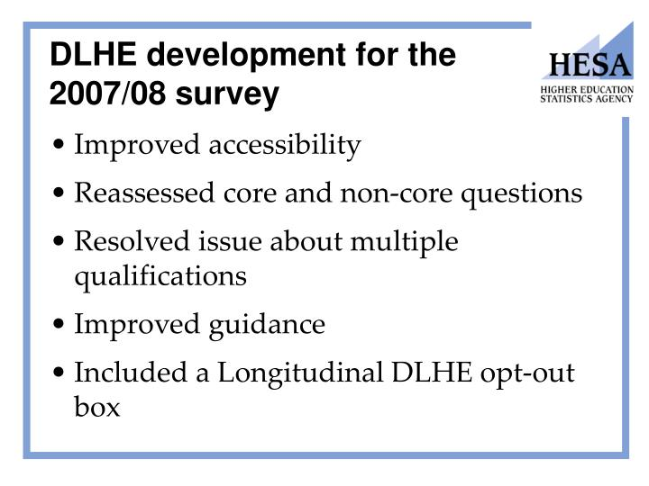 DLHE development for the 2007/08 survey