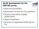 dlhe development for the 2007 08 survey