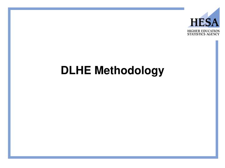 DLHE Methodology